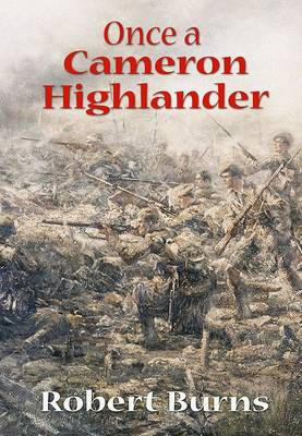 Once a Cameron Highlander: Recollections of a First World War Veteran and Centenarian
