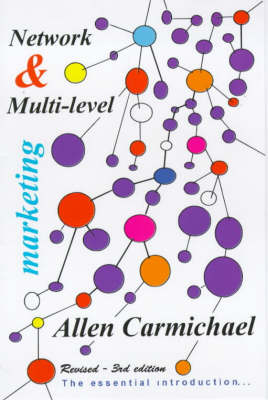 Network and Multi-level Marketing: The Essential Handbook to Introduce You to an Exciting Business Opportunity
