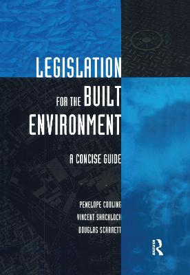 Legislation for the Built Environment: A Concise Guide