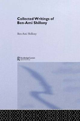 Ben-Ami Shillony - Collected Writings
