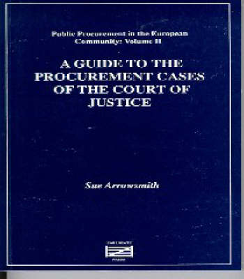 A Guide to the Procurement Rules and the Case Law of the European Court