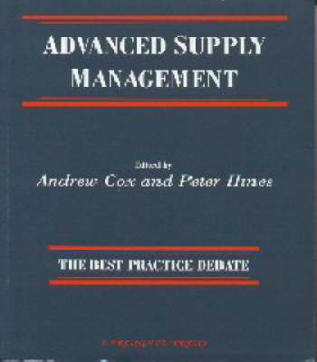 Advanced Supply Management: The Best Practice Debate