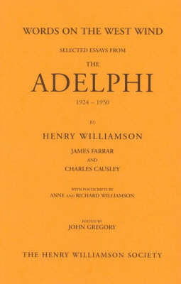 Words on the West Wind: Selected Essays from the Adelphi, 1924-1950