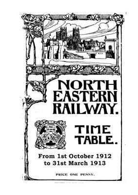 NER Passenger Timetable, October 1912 - March 1913