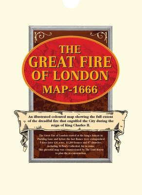 Great Fire of London Map 1666: Wenceslaus Hollar's Exact Survey of the Ruins of the City of London