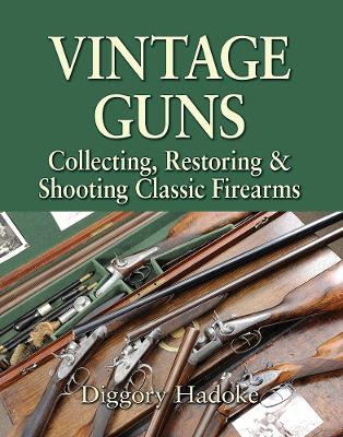 Vintage Guns for the Modern Shot
