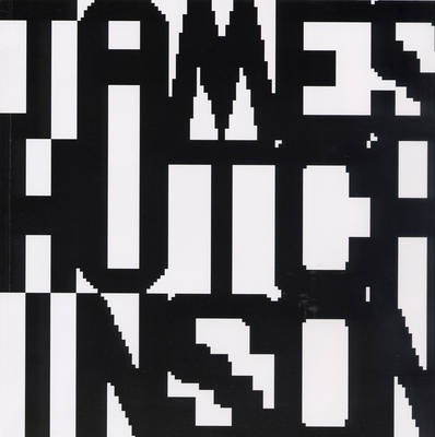 James Hutchinson: Works 2004-2007