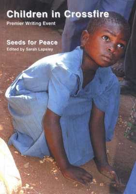 Seeds of Peace: Children in Crossfire