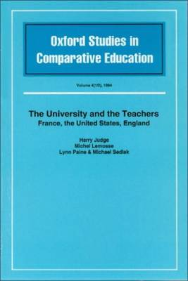 The University and the Teachers: France, the United States, England
