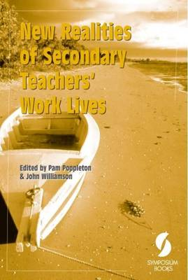 New Realities of Teacher's Work Lives: An International Comparative Study of the Impact of Educational Change on the Work Lives of Secondary School Teachers in Nine Countries