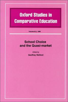 School Choice and the Quasi Market