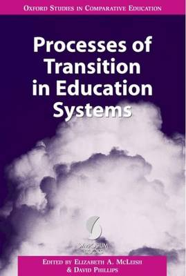 Processes of Transition in Education Systems