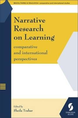 Narrative Research on Learning: Comparative and International Perspectives