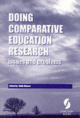 Doing Comparative Education Research: Issues and Problems
