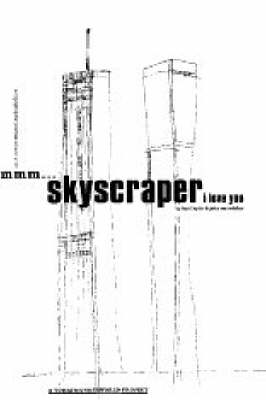 MMM ...Skyscraper I Love You: A Typographic Journal of New York