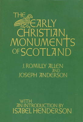 Early Christian Monuments of Scotland