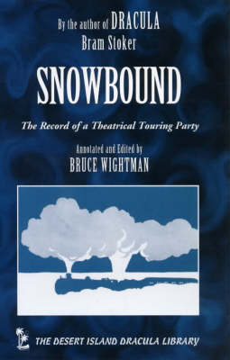Snowbound: The Records of a Theatrical Touring Party