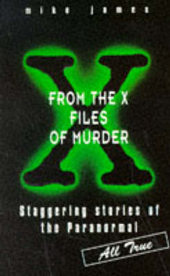 From the X Files of Murder
