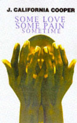 Some Love, Some Pain, Sometime