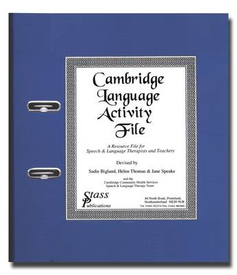 Cambridge Language Activity File: A Resource File for Speech and Language Therapists and Teachers
