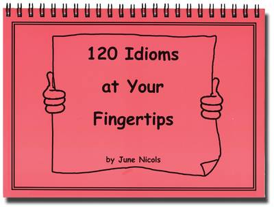 120 Idioms at Your Fingertips