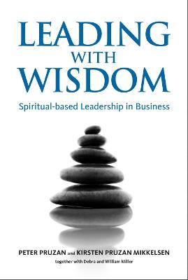 Leading with Wisdom: Spiritual-based Leadership in Business