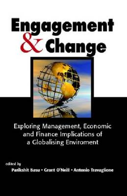 Engagement & Change: Exploring Management, Economic and Finance Implications of a Globalising Environment