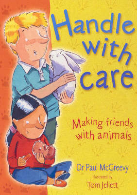 Handle with Care: For Children and Parents