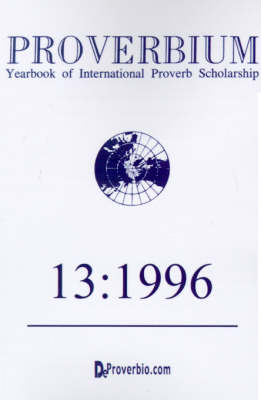 Proverbium: Yearbook of International Proverb Scholarship