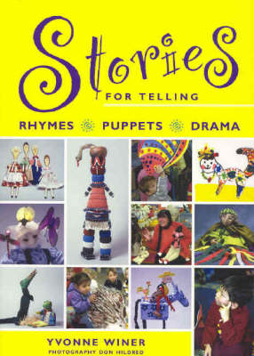 Stories for Telling: Rhymes, Puppets, Drama