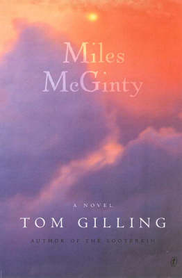 Miles Mcginty: A Novel