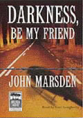 Darkness be My Friend: Library Edition