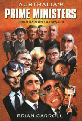 Australia's Prime Ministers: From Barton to Howard