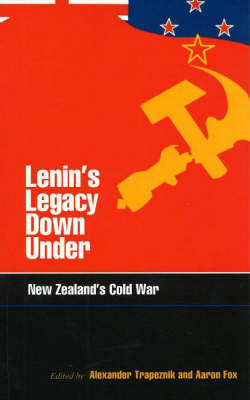 Lenin's Legacy Down Under: New Zealand's Cold War