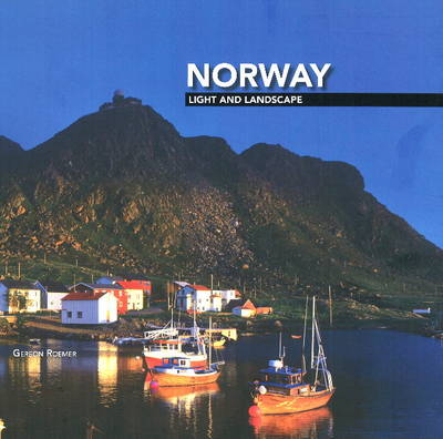 Norway: Light and Landscape