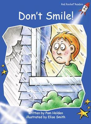 Red Rocket Readers: Early Level 3 Fiction Set B: Don't Smile!
