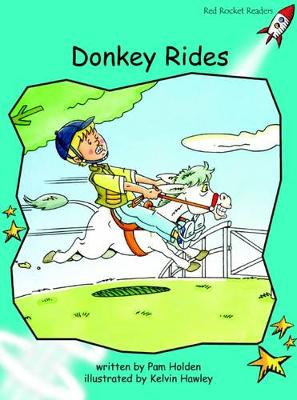 Red Rocket Readers: Fluency Level 2 Fiction Set B: Donkey Rides