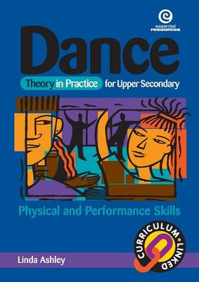Dance Theory in Practice for Teachers: Physical and Performance Skills