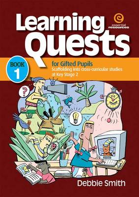 Learning Quests for Gifted Students: Middle Bk 1