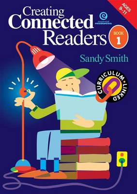 Creating Connected Readers: Bk. 1