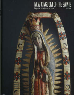 New Kingdom of the Saints: Religious Art of NM 1780-1907