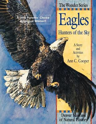 Eagle - Hunters of the Sky: A Story and Activities