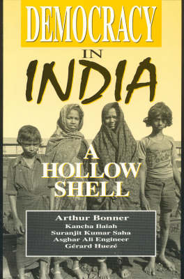 Democracy in India: A Hollow Shell