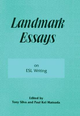 Landmark Essays on ESL Writing: Volume 17