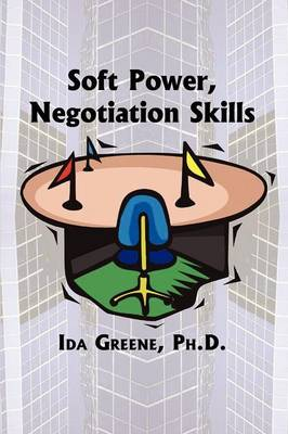 Soft Power Negotiation Skills
