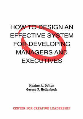 How to Design an Effective System for Developing Managers and Executives