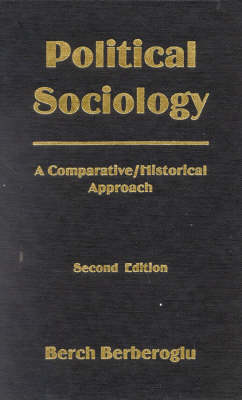 Political Sociology: A Comparative/Historical Approach