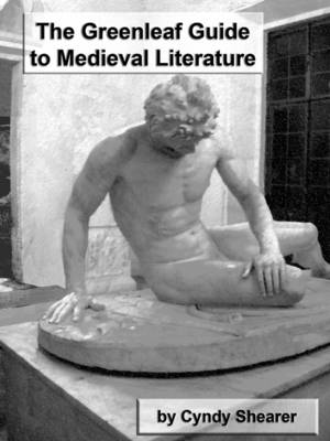 The Greenleaf Guide to Medieval Literature