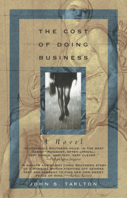 The Cost of Doing Business: A Novel