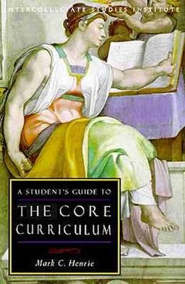 A Student's Guide to Core Curriculum